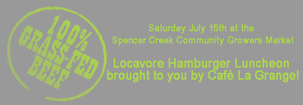 Locavore Luncheon at the Spencer Creek Growers Market